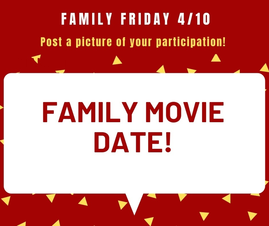 Friday is Family Movie Date for our Virtual Spirit Week