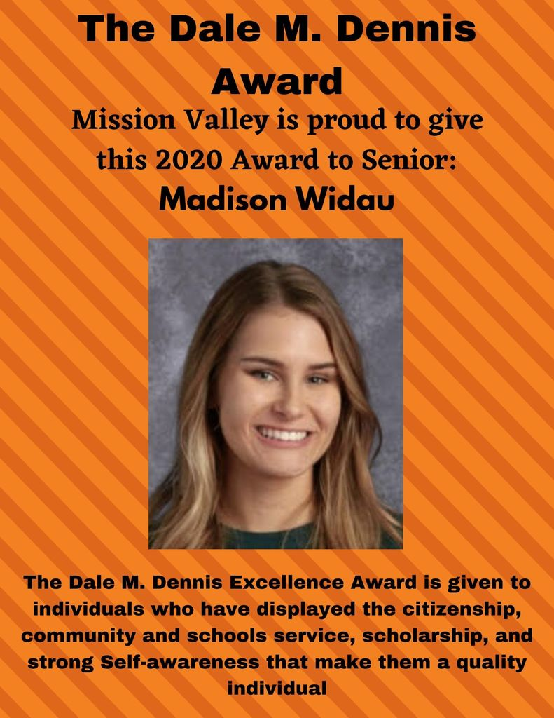 The Dale M. Dennis Excellence in Education Award is given to Madison Widau